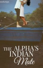 The Alpha's Indian Mate by AlphaCallisto