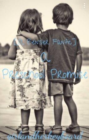 A Preschool Promise [A Bensler FanFic] by GirlandHerKeyboard