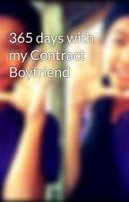 365 days with my Contract Boyfriend by mjmalicdem