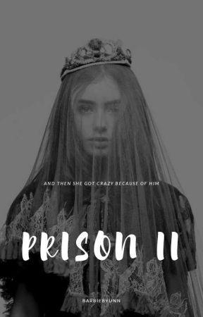 PRISON 2 by barbiebyunn