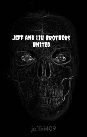 Jeff and Liu Brothers United by jeffki409