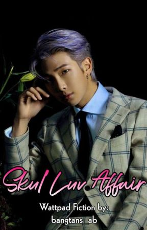 Skul Luv Affair {Professor RM} (Complete) by bangtans_ab