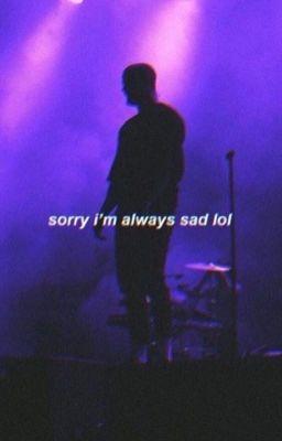 Cậu đang buồn à?
