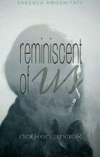 Reminiscent Of Us by darken_mask