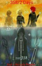 358/2 Days (Axel x Nobody Reader) by Slinky-Dogg