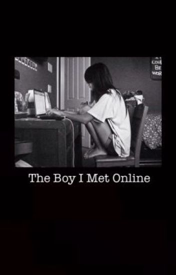 The Boy I Met Online