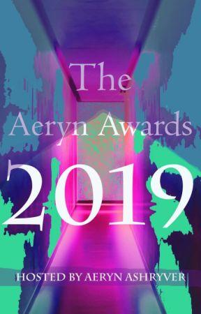 The Aeryn Awards 2019 by AerynAshryver