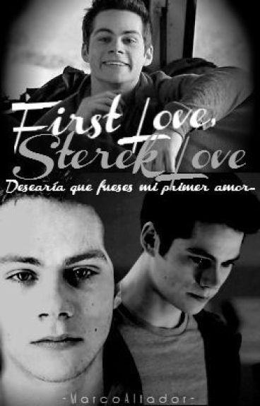 First Love, Sterek Love