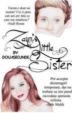 Zayn's little sister//1D Fan.Fic. by DouaSecunde