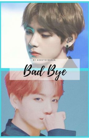BAD BYE │KOOKV。o○.。o○. by noestoyebria