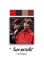 two secrets || markhyuck by chaeuwu