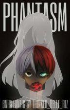 Phantasm [ Shoto x Reader ] by Thinker_Belle_Riz