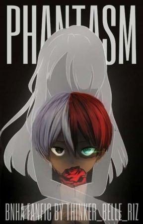 Phantasm || Shoto x Reader || by Thinker_Belle_Riz