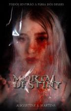 MORTAL DESTINY by AugustineSMartins