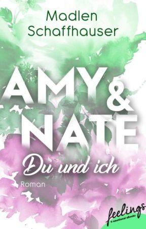 Amy & Nate - Du und ich by MadlenSchaffhauser