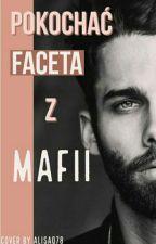 Pokochać faceta z  Mafii   by Misia121212