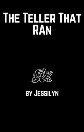 The Teller That Ran by ToTheMoonJessie