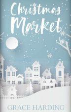 Christmas Market ✓ by Grace_Harding