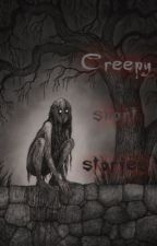 Creepy Short Stories by EveryGirlMady