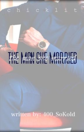 The Man She Married by 400_SoKold