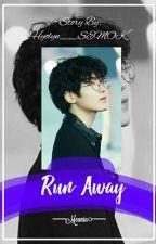 Run Away [ MEANIE COUPLE ] 18+ by Hyolyn__SEMOK