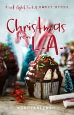 Christmas from L.A. by WendyGreene11