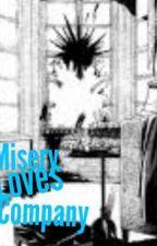 Misery Loves Company by SirJamesySenkouCXV