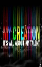 My Creations (Poems, Quotes, Essays, Advices and more) by Ee-jay