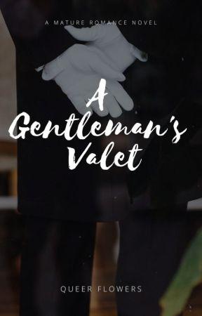 A Gentleman's Valet by queer_flowers