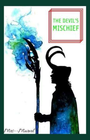 The Devil's Mischief (Loki x Reader) - Shoutout - Wattpad