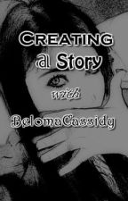 ✎ Creating a Story with BelomaCassidy by BelomaCassidy