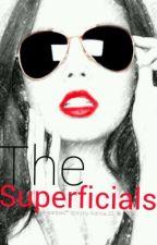 The Superficials. by kianna_22