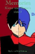 Memories (Gene and Dante's sister) (Aphmau MCD FanFic) by LunaWolfKitten