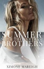 Summer with the Bertram Brothers by Ximone
