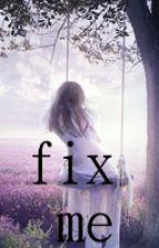 fix me (Demi Lovato Fanfic) by demisbride