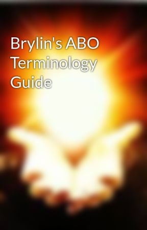 Brylin's ABO Terminology Guide by BrylinJames_03