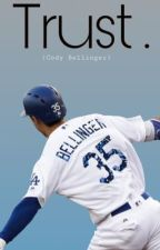 Trust // Cody Bellinger  by groovyfanficss