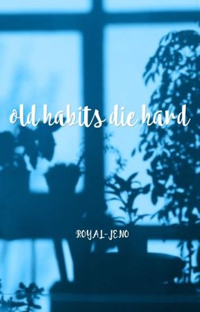 old habits die hard • nomin by ROYAL-JENO