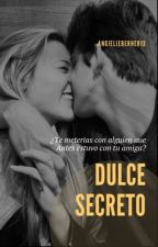 Dulce Secreto by AngieLieberher13