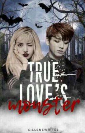 True Love's Monster by CilleneWrites
