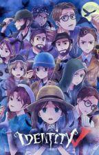 Identity V Characters! x Reader! by liana_bae