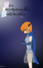 Esos Incomprensibles Sentimientos Tomo II: Arco de Nana by JRibaitai94