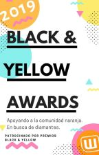Black &Yellow Awards 2019   INSCRIPCIONES CERRADAS by EditorialYellowBlack