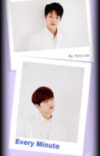 Every Minute [MyungYeol] by Fany_Lee