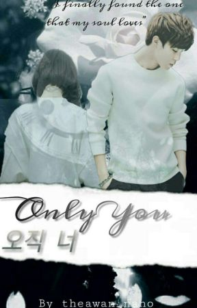 Only You[오직 너] by theawan_nano