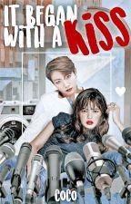 It began with a KISS : Liskook✔ by KookooCash