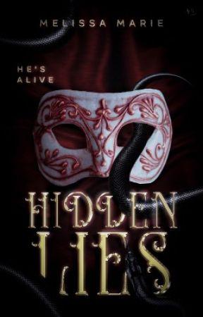 Hidden Lies (Coming Soon) by Bishesbehatin
