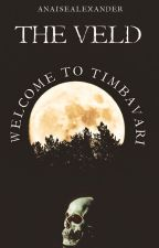 The Veld - Welcome to Timbavari by AnaiseAlexander