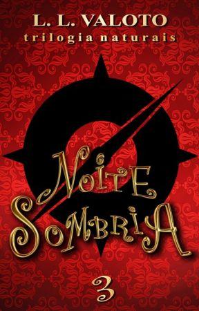 Noite Sombria | 3 by LLValoto