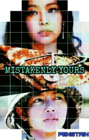 MISTAKENLY YOURS (G!P) by PenStain